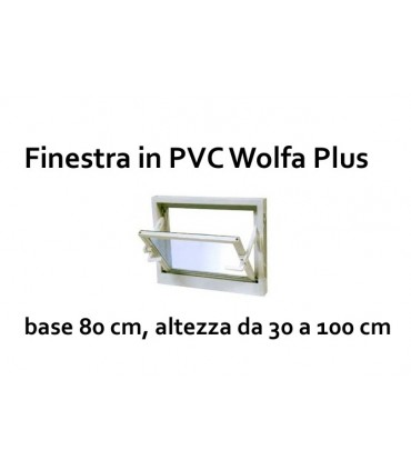 FINESTRA IN PVC PLUS 80CM BASE